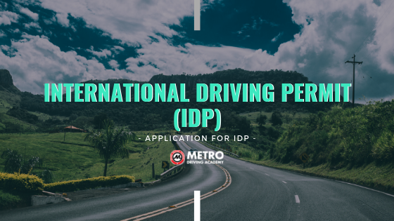 Application for International Driving Permit (IDP) |